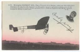 C112 * Monoplan BILÉRIOT XIV. Avec Une Fotographie E Signature De Léon Delagrange. Aviacion. Plain. - Zeppeline