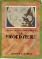 OUVRAGE LE MONDE INVISIBLE - Encyclopédie Par L´image - Photographie