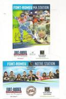 Lot 2 Cartes Pub Triathlon Martin Fourcade+ Palmares Autres Skieurs Font Romeu 1 Carte Avec 2 Scan TBE - Sports D'hiver