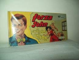"""Forza John """"striscia"""" (Universo 1950) I° Serie N. 60 - Super Eroi"""