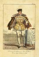 HISTOIRE Du COSTUME : Le DUC De GUISE ORLEANS 1563 / Repro LITHOGRAPHIE F. DELPECH N° 133 / 27 Cms X 21 - Estampas & Grabados