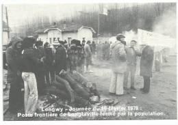 CARTE CGT- LONGWY, Poste Frontière De Longlaville Fermé Par La Population - Gewerkschaften
