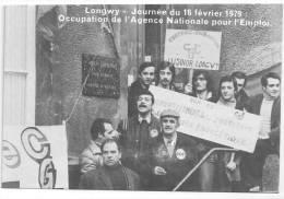 """CARTE CGT- LONGWY Journée Du 16 Février 1979, Occupation De L': ANPE """"par Notre Lutte, Le Bassin Vivra"""" - Gewerkschaften"""
