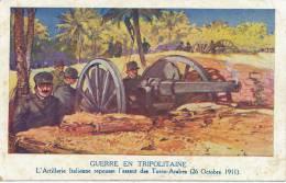 Guerre En Tripolitaine Artillerie Italienne Turcos Arabes August 26 1911 Pub Chocolat Louit - Libye