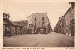 PEAGE-DE-ROUSSILLON GRANDE RUE ET PLACE DE LA HALLE CABINET DENTAIRE DENTISTE 38 ISERE - Non Classificati