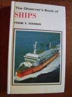 THE OBSERVERS S BOOK OF SHIPS Frank E. DODMAN - Petit Format Small Book - Bateaux - Other