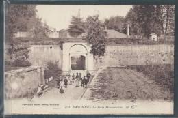 - CPA 64 - Bayonne, La Porte Mousservilles - Bayonne