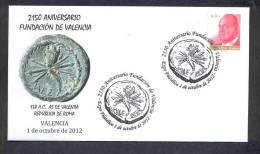 6.- ESPAÑA 2012. MATASELLO ESPECIAL. 2150 AÑOS DE LA FUNDACION DE VALENCIA. MONEDA ROMANA. AS VALENTIA. - History