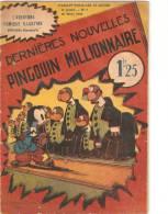 Pingouin Millionnaire -Dernières Nouvelles -editions Omnia Paris - Livres, BD, Revues