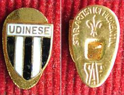 Soccer / Football -  Italy - UDINEZE,  Enamel Vintage Buttonholle Badge, Pin # 2 - Fútbol