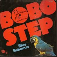 "45 Tours SP - BLUE BAHAMAS  - BARCLAY 62189  "" BOBO STEP "" + 1 - Altri - Inglese"
