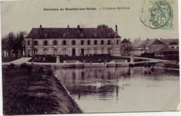 10 Environs De ROMILLY-SUR-SEINE - Château Sellière - Romilly-sur-Seine
