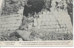La Guerre 1914-15 -  Le MOULIN A VENT D' AIX NOULETTE Occupé Par Nos Troupes Après De Violents Combats - France