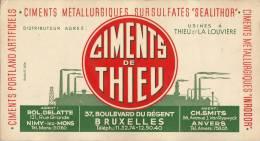 Grand Buvard Ciments De Thieu à Thieu  Louvière Nimy Lez Mons Bruxelles Et Anvers - Buvards, Protège-cahiers Illustrés