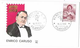 77-Italia 15.12.73 - FDC  Busta Enrico Caruso  £. 100  £. 150 - 1946-.. République