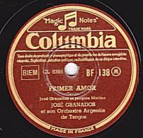 78 Tours - Columbia  BF 138 - JOSE GRANADOS - PRIMER AMOR - JALOUSIE - 78 Rpm - Schellackplatten