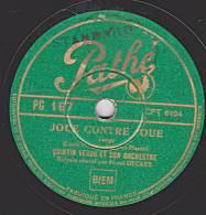 78 Tours - Columbia  PG 167 - QUINTIN VERDU - JOUE CONTRE JOUE - OH ! MUCHACHA - 78 Rpm - Schellackplatten
