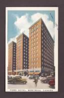 HÔTEL - MONTRÉAL CANADA - HOTEL FORD - VOITURES ANCIENNES - ANIMÉE - Hotels & Restaurants