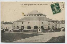 Le MANS : Ancienne Halle , Place De La République - 60Bouveret - Le Mans