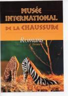 Ref 101  : Carte Promo Carte à Pub Ville De Romans Musée De La Chaussure - Publicité