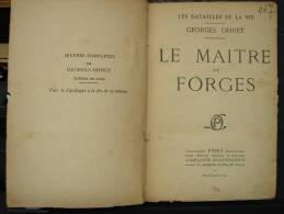 Liv95. Le Maître De Forge. Georges Ohnet - Livres, BD, Revues