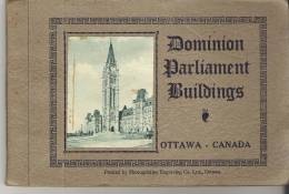 Dominion Parliament Buildings  Ottawa - Canada  Printed By Photogelatine Engraving Co. Ltd., Ottawa 25 Pages Approx. - Exploration/Travel