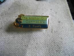 Pin's Des 3 Ans Du Club Des ANCHOR Commodore.  Ancre De Bateau - Bateaux