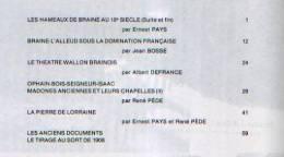 """""""BRAINE-L´ALLEUD Et Son Histoire"""" Fascicule N°22- Ed. Ass. Du Musée De D B-L´A. (1989)  Table Des Matières : Voir Image - Belgium"""
