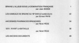 """""""BRAINE-L´ALLEUD Et Son Histoire"""" Fascicule N° 23- Ed. Ass. Du Musée De D B-L´A. (1989)  Table Des Matières : Voir Image - Belgium"""