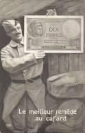 """DIX FRANCS - Carte Humoristique - """"Le Meilleur Remède Au Cafard"""" - Carte Bon état - Monnaies (représentations)"""