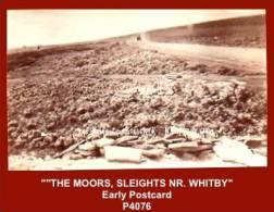 "P4076  ""THE MOORS, SLEIGHTS, NR. WHITBY""  (1900's. B/w Gloss Real Photo Postcard) - England"