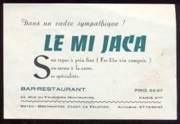 """""""Le Mi Jaca"""", Bar Restaurant,rue Du Faubourg Montmartre, Paris 9e. - Visiting Cards"""