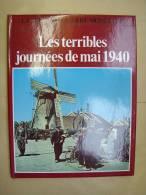 Liv118. La Deuxième Guerre Mondiale. Les Terribles Journées De Mai 1940 - History