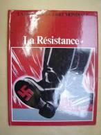 Liv119. La Deuxième Guerre Mondiale. La Résistance - History