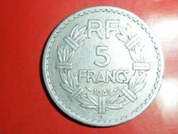 5 FRANCS LAVRILLIER (ALU) 1945B/Avers Aussi Beau. - France