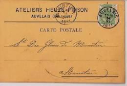 Carte Postale:Ateliers Heuze-Frison Auvelais ,propre Cachet Auvelais En 1911 +Moustier - 1794-1814 (French Period)