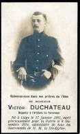 Liège Souvenir V. Duchateau Brigadier Artillerie Forteresse Du Fort De Loncin Dcd 08.11.14 - Images Religieuses