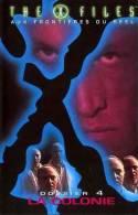 THE X FILES  ° **** Aux Frontieres Du Reel  *** Dossier  4    La Colonie - Sciences-Fictions Et Fantaisie