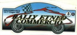 Adesivo Stiker Etiqueta RALLY ETNEO COMMERCIO MISTERBIANCO 2007 - Non Classificati