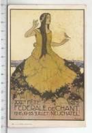 XXIIe Fête Fédérale De Chant à Neuchâtel 1912 - Manifestations