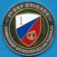 SLOVENIA, SLOVENIAN ARMY,  1ST SAF BRIGADE, MILITARY TOKEN, JETON MILITAIRE, GETONE MILITARE, RARE! - Militari
