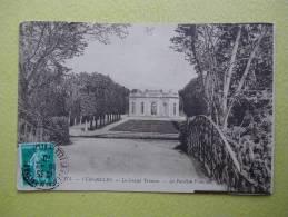 VERSAILLES. Le Château. Le Petit Trianon. Le Pavillon Français. - Versailles (Château)