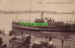 ANTWERPEN ANVERS LE BATEAU DE SAINTE ANNE ET LA TETE DE FLANDRE - Ferries
