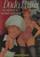 BD EROTIQUE DODO 13 ANS EN PRESENCE DE SA TANTE SEULEMENT LEROI/LEVIS EDITIONS ALBIN MICHEL 1987 - Erotique (Adultes)