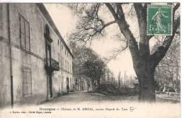 81 TARN DOURGNE Château De M. Abrial, Ancien Député  12 - Dourgne