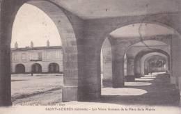 CPA 33  SAINT-LOUBES ,les Vieux Arceaux De La Place De La Mairie. (1925) - Other Municipalities