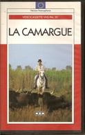 K7, VHS. LA CAMARGUE. Arles, Saint-Gilles, Aigues-Mortes, Saintes-Marie-de-la-Mer, Toros, Chevaux - Documentaires