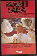 """K7, VHS. MARIE SARA. """"Une Femme Dans L'arène"""" & """"La Corrida De L'alternative"""", Toros, Chevaux - Documentaires"""