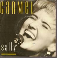 """45 Tours SP - CARMEL  - LONDON 886054  """" SALLY """" + 1 ( 1ère Pochette ) - Autres - Musique Anglaise"""