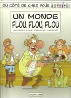 Du Côté De Chez POJE Un Monde Flou,flou,flou Par RAoul CAUVIN Et Louis-Michel CARPENTIER - Poje